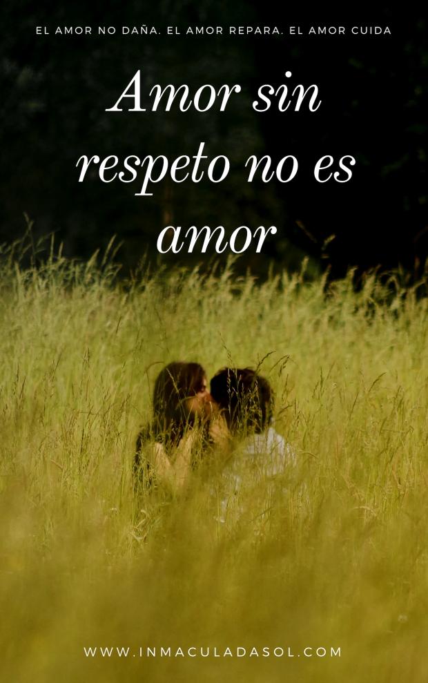 Amar sin respeto no es amor